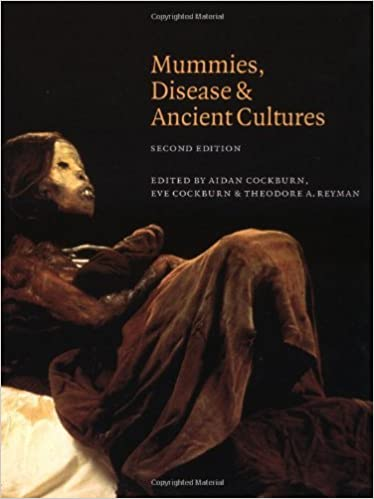 Mummies, Disease and Ancient Cultures