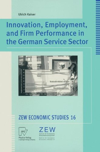 Innovation, Employment, and Firm Performance in the German Service Sector PDF