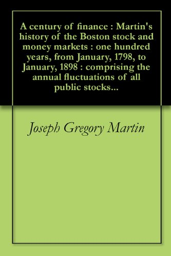 A century of finance : Martin