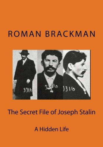 The Secret File of Joseph Stalin [Dr. Roman Brackman] (Tapa Blanda)