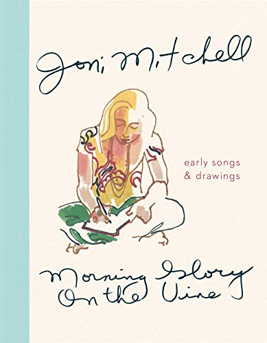 - Morning Glory on the Vine: Early Songs and Drawings