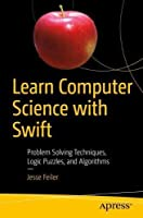 Learn Computer Science with Swift Front Cover