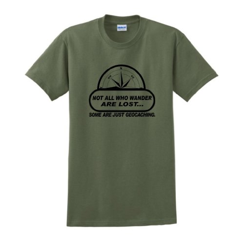 Not All Wander Lost Geocaching T-Shirt XL Military Green