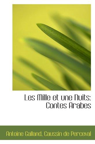 Les Mille et une Nuits: Contes Arabes (French Edition)