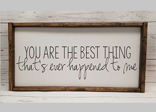 You are the best thing that#039s ever happened to me DUAL Master Bedroom Decor for wedding head table Farmhouse sign fixer upper style