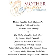 The Mother-Daughter Book Club by Heather Vogel Frederick: Book Club Meeting Planner