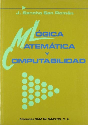 Descargar Libro Lógica Matemática Y Computabilidad J. Sancho San Roman