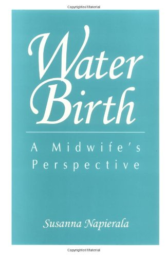 Water Birth: A Midwife's Perspective