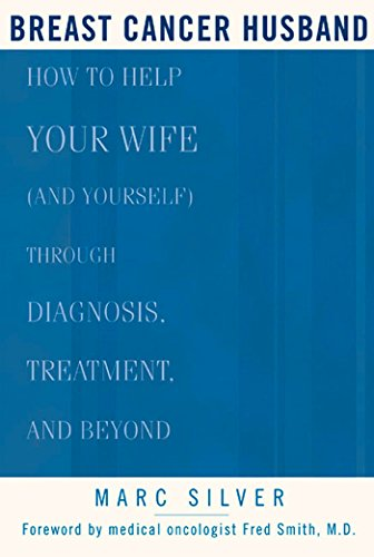 Pdf Fitness Breast Cancer Husband: How to Help Your Wife (and Yourself) during Diagnosis, Treatment and Beyond