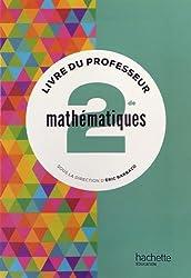 Mathématiques 2de - Livre du professeur - Edition 2014