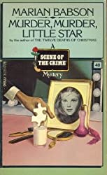 Murder, Murder, Little Star (Scene of the Crime Mystery)