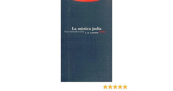 La Mística Judía. Una Introducción Estructuras y Procesos. Religión:  Amazon.es: J.h Laenen: Libros
