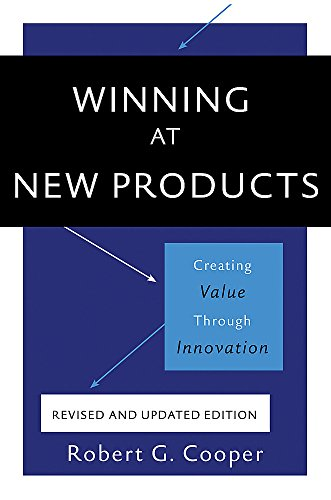 Winning at New Products: Creating Value Through
