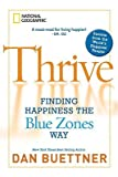 ISBN: 1426205155 - Thrive: Finding Happiness the Blue Zones Way