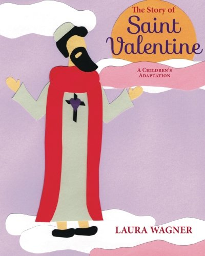The Story of Saint Valentine