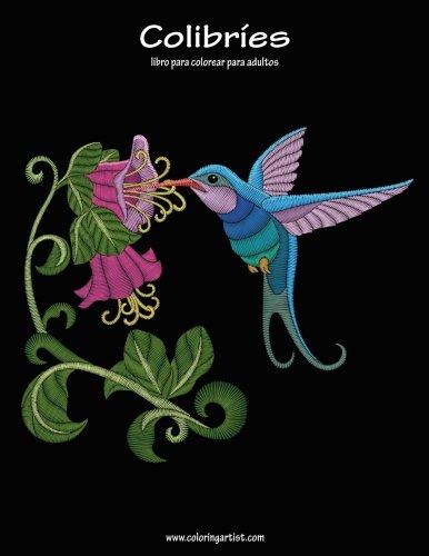 Colibríes libro para colorear para adultos 1 (Volume 1)  [Snels, Nick] (Tapa Blanda)