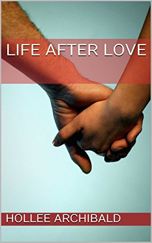 Life After Love: Do you believe in life after love? (The Gloria Coleman Series Book 1) - Love Sprint Car