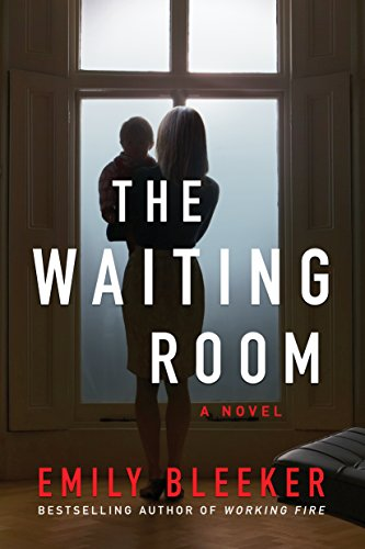 The Waiting Room by [Bleeker, Emily]