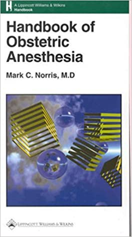 Pdf ebooks télécharger gratuitement Handbook of Obstetric Anesthesia by Mark C. Norris (2000-01-15) by Mark C. Norris PDF RTF DJVU