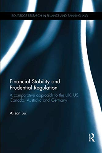 Financial Stability and Prudential Regulation (Routledge Research in Finance and Banking Law)