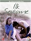 Ilk Sevisme (A Real Young Girl) (Une vraie jeune fille)