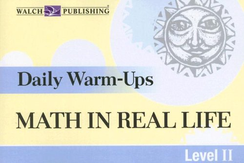 Read Online Daily Warm-Ups for Math in Real Life Level II, Grade 9-12 (Daily Warm-Ups) pdf epub