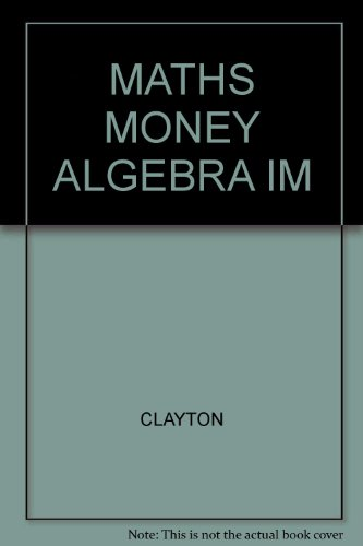 Mathematics Of Money With Algebra Teacher Edition