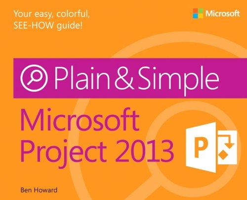Microsoft Project 2013 Plain & Simple