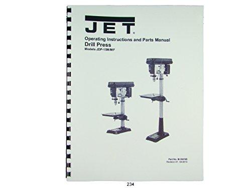 Jet JDP-15M/MF Drill Press Operator & Parts List Manual