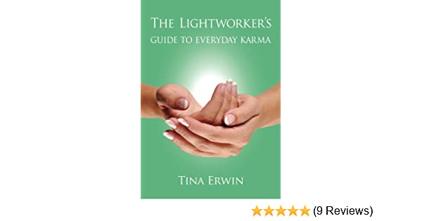 The lightworkers guide to every day karma the karmic savings and the lightworkers guide to every day karma the karmic savings and loan kindle edition by tina erwin religion spirituality kindle ebooks amazon fandeluxe Gallery