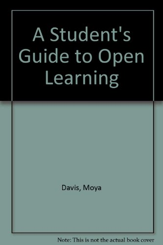 A Student's Guide to Open Learning