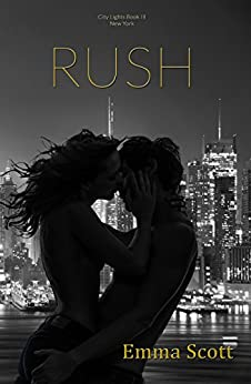 RUSH (City Lights: New York City Book 1) by [Scott, Emma]