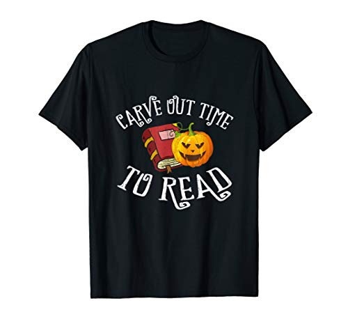 Carve Out Time To Read T-Shirt Librarian Teacher Halloween T-Shirt