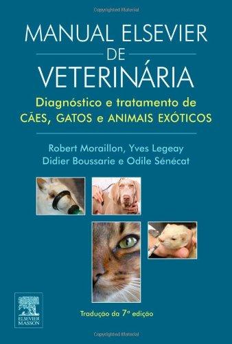 Manual Elsevier de Veterinária. Diagnóstico e Tratamento de Cães, Gatos e Animais Exóticos