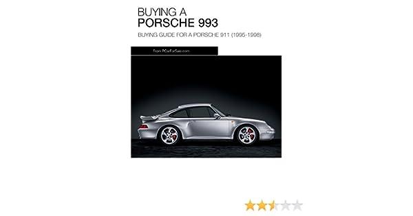 Porsche 911 (993) Buyers Guide: Guide to Buying a Porsche 993, Lee Johnson, eBook - Amazon.com