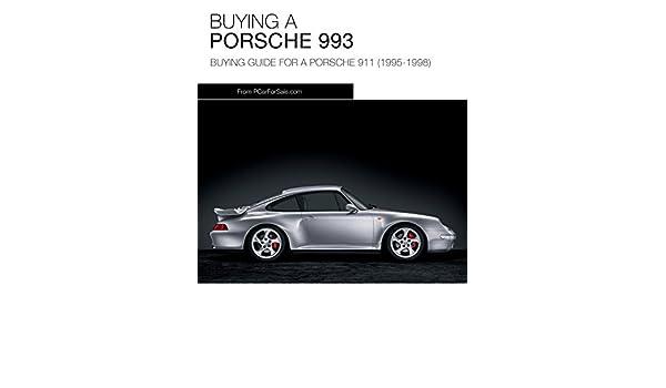 Porsche 911 (993) Buyers Guide: Guide to Buying a Porsche 993 (English Edition) eBook: Lee Johnson: Amazon.es: Tienda Kindle