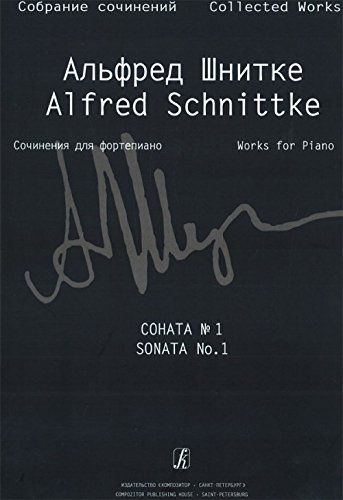 Alfred Schnittke. Collected works. Works for piano. Volume 1. Works for piano. Part 1. Sonata No. 1