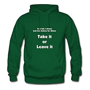 Sarahdiaz Women Take It Or Leave It (wht Letters) Painting Custom Funny Green Hoodies In X-large