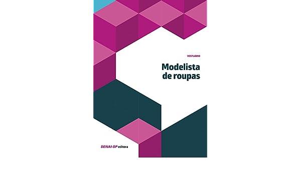 Modelista de Roupas - Colecao Vestuario: Vários Autores: 9788583930754: Amazon.com: Books