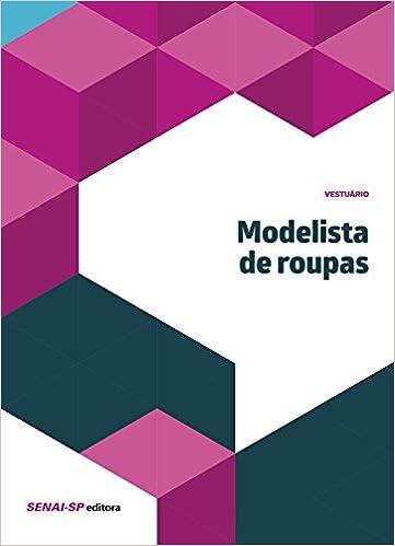 Modelista de Roupas - Colecao Vestuario (Portuguese Brazilian) Paperback – 2015