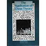 img - for The Application of Chess Theory (Russian Chess) by Efim Petrovich Geller (1984-07-01) book / textbook / text book