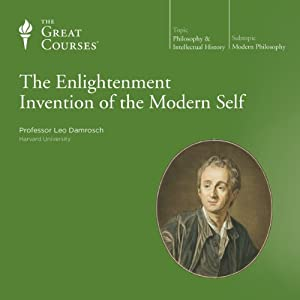 The Enlightenment Invention of the Modern Self Lecture
