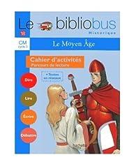 Le Bibliobus CM Cycle 3 : Le Moyen Age par Pascal Dupont (II)
