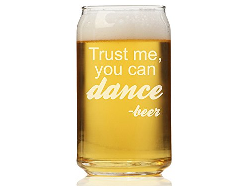 Chloe and Madison ''Trust me you Can Dance Beer'' Can Glass, Set of 4