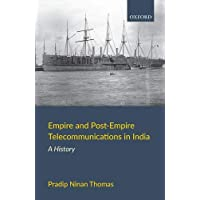 Empire And  Post-Empire Telecommunications In India C