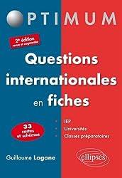 Questions Internationales en Fiches 33 Cartes et Schémas