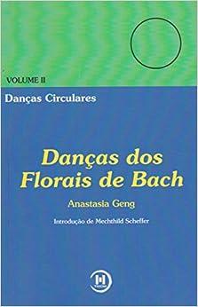 Danças dos Florais de Bach - Volume 2