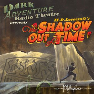H.P. Lovecraft's The Shadow Out of Time