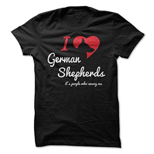 Sun Frog Shirts Men's I Love German Shepherds, Its People Who Annoy Me T-Shirt Large Black