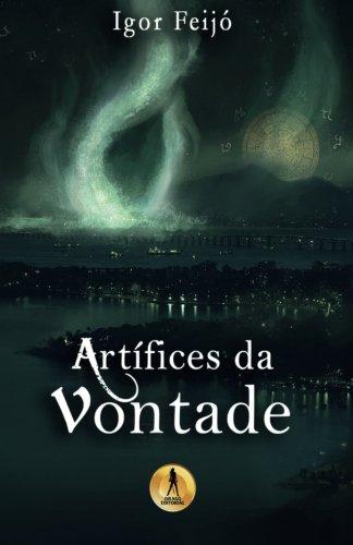 Artifices da Vontade (Portuguese Edition)
